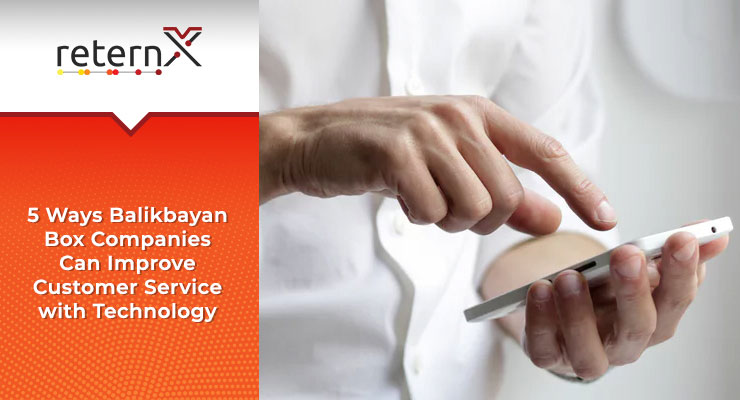 5 Ways Balikbayan Box Companies Can Improve Customer Service with Technology